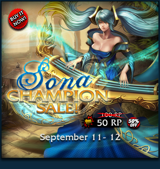 announcements sona champion sale posted on 09 11 2012 by lol ph adminSona Champion