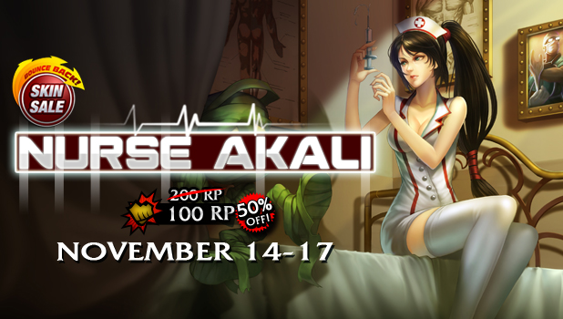 Nurse Akali price will increase to 200RP starting November 14, 2013.