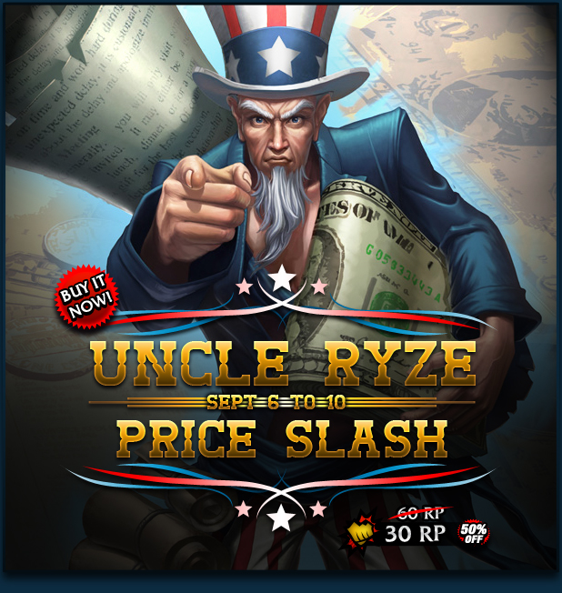 Uncle Ryze price will decrease to 60RP starting September 6, 2013.
