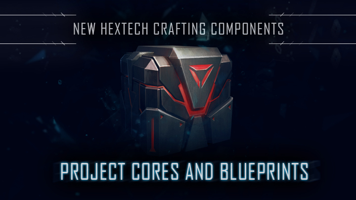 Hextech Crafting Project Cores And Blueprint
